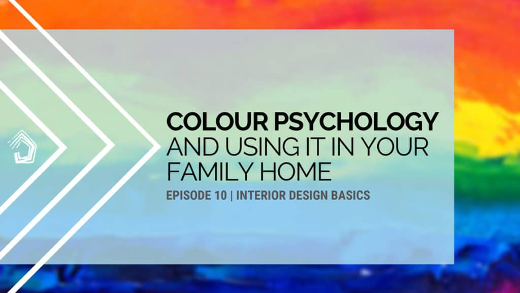 Undercoverarchitect Podcast Id101 Colour Psychology In Your Home 1024x577